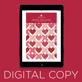 Digital Download - Hearts and Kisses Quilt Pattern by Missouri Star