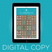 Digital Download - All Wrapped Up Quilt Pattern by Missouri Star
