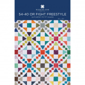 54-40 or Fight Freestyle Quilt Pattern by Missouri Star