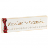 Quilter Sign - Blessed are the Piecemakers