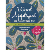 Wool Applique the Piece O' Cake Way Book