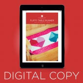 Digital Download - Flirty Table Runner Quilt Pattern by Missouri Star